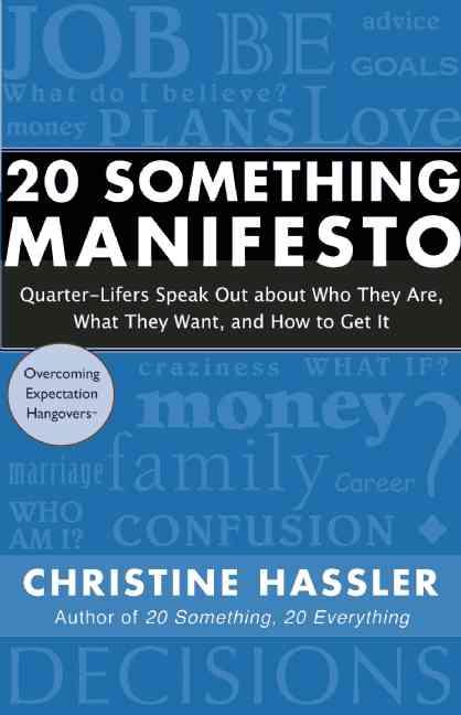 20 Something Manifesto By Hassler, Christine